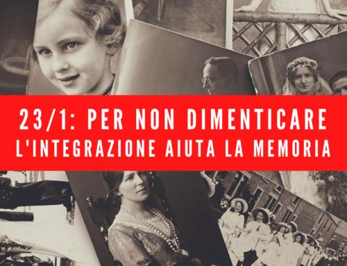 Sabato 23/1: Per non dimenticare – L'integrazione aiuta la memoria
